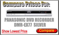 Compare Prices for Panasonic Dvd Recorder DMR-EX77 Silver